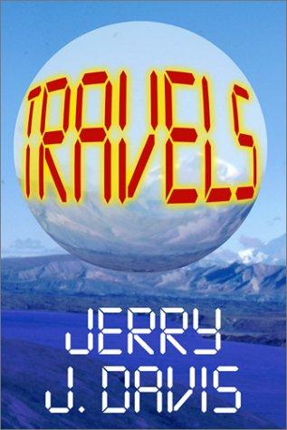 Travels (a novel)
